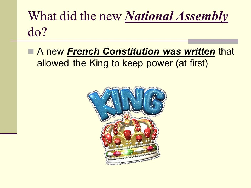 What did the new National Assembly do.