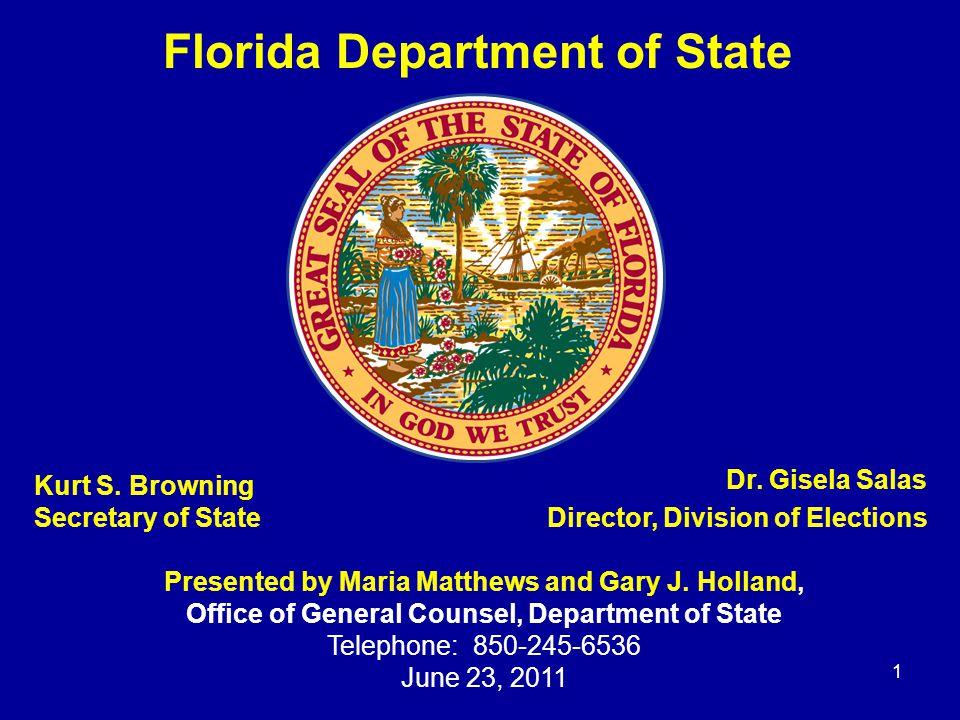 Kurt S. Browning Secretary of State 1 Dr.