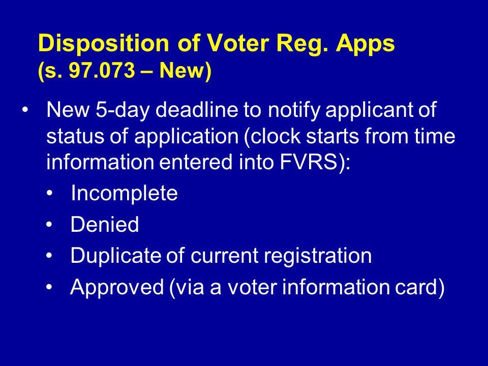 Disposition of Voter Reg. Apps (s.