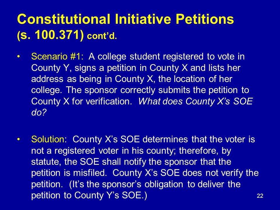 Scenario #1: A college student registered to vote in County Y, signs a petition in County X and lists her address as being in County X, the location of her college.
