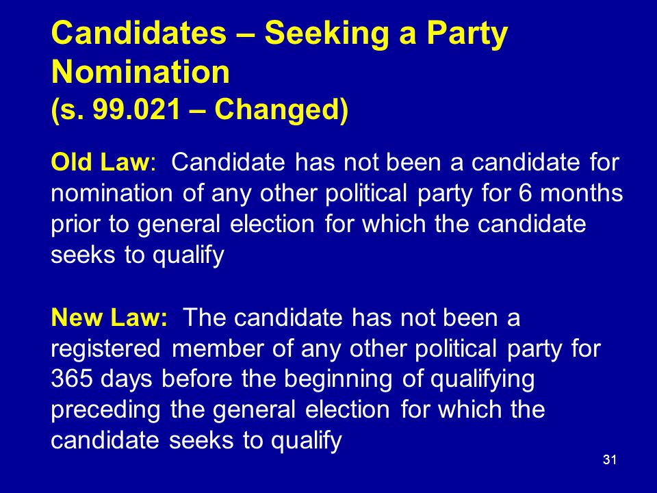 Candidates – Seeking a Party Nomination (s.