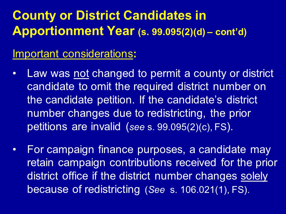 County or District Candidates in Apportionment Year (s.