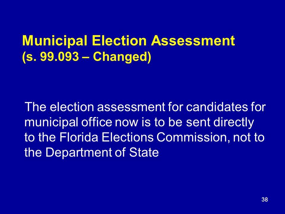 Municipal Election Assessment (s.