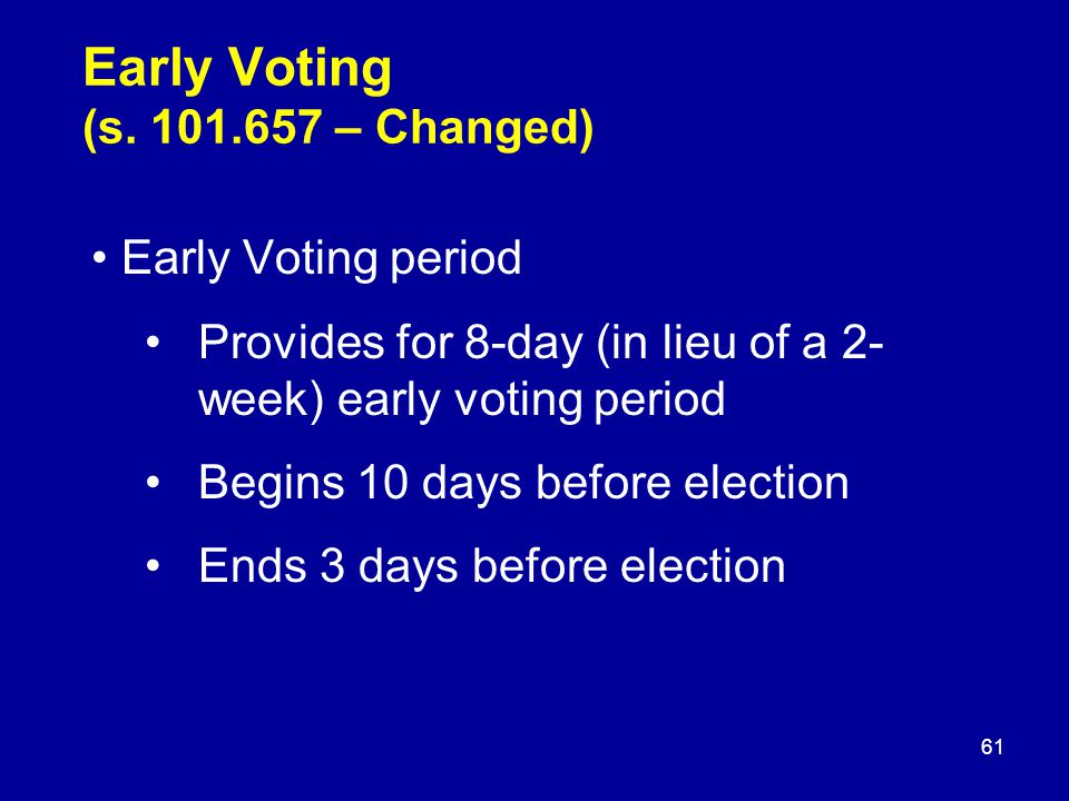 Early Voting (s.