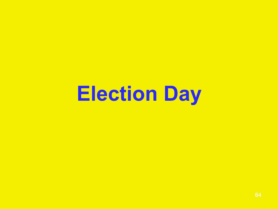 Election Day 64