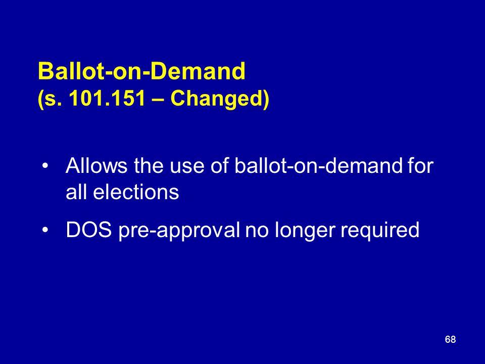 Ballot-on-Demand (s.