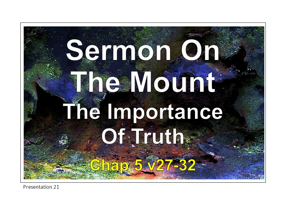 Presentation 21 How Are Christians To Live.Some people are eager to evade the truth.