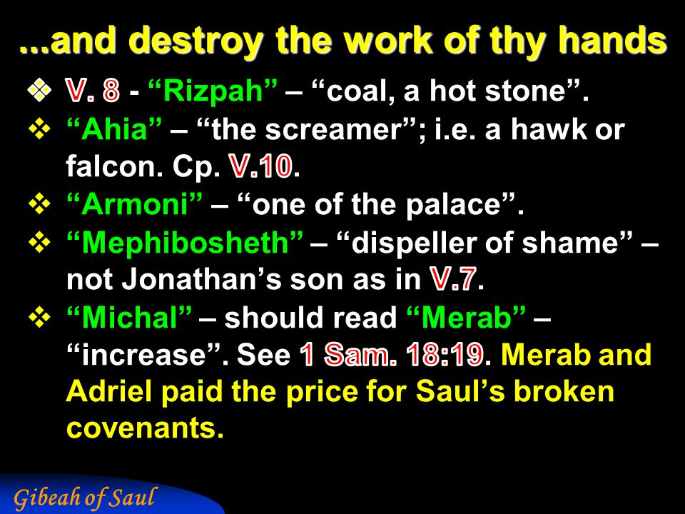 Gibeah of Saul...and destroy the work of thy hands