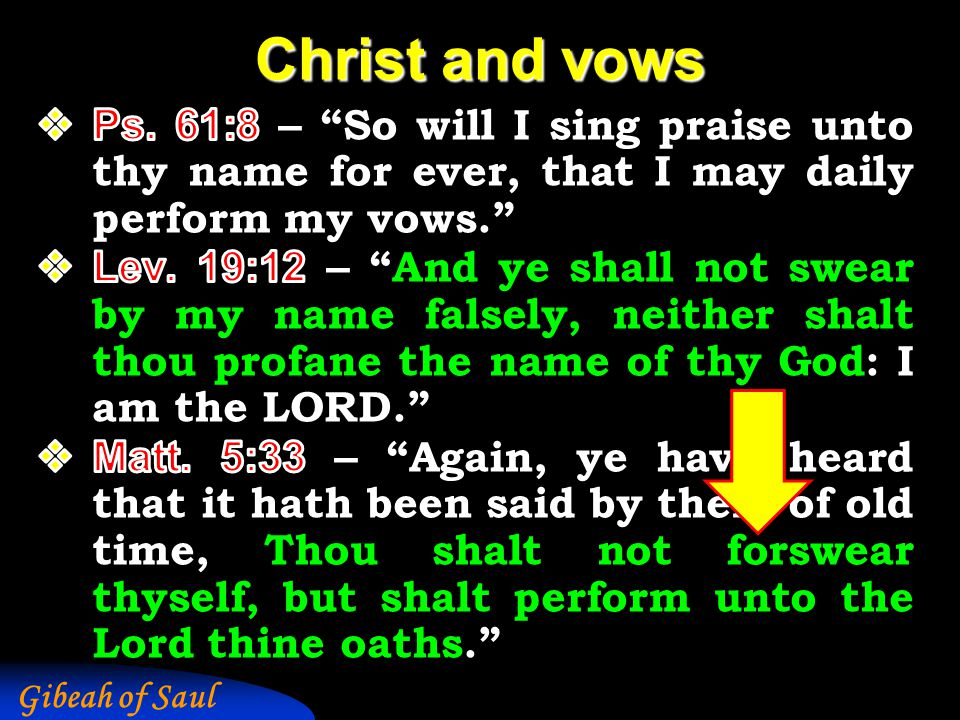 Gibeah of Saul Christ and vows