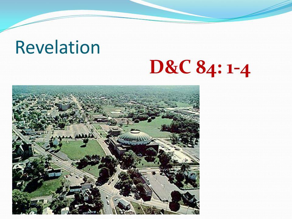 Revelation D&C 84: 1-4