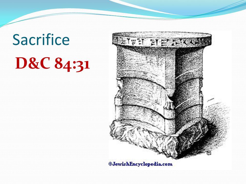 Sacrifice D&C 84:31