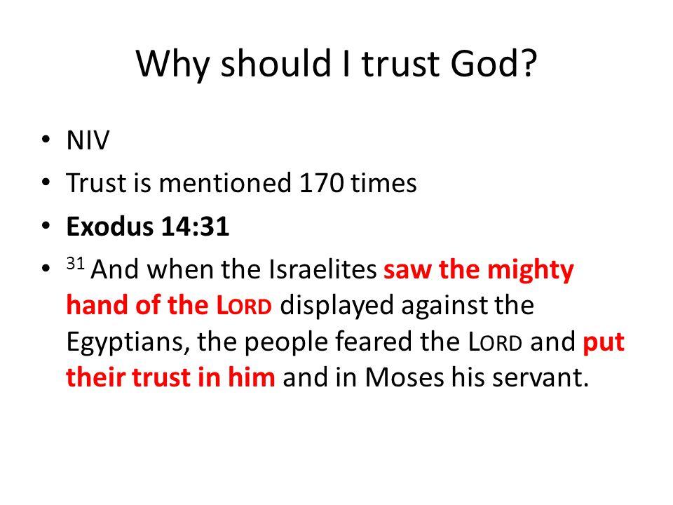 Why should I trust God.