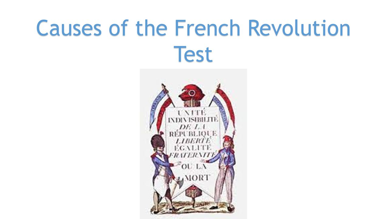 Causes of the French Revolution Test