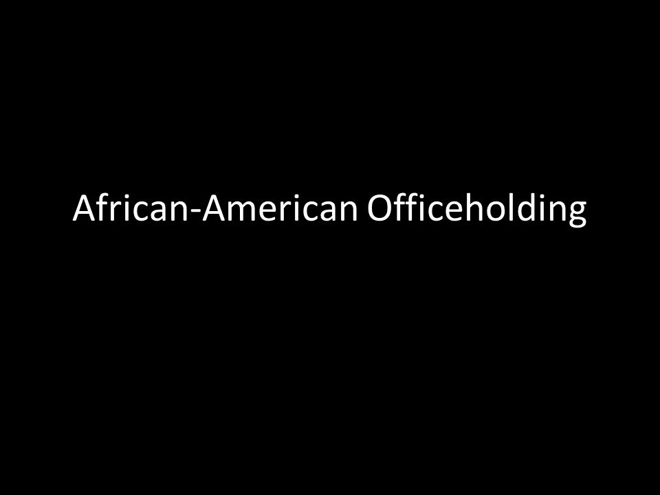 African-American Officeholding