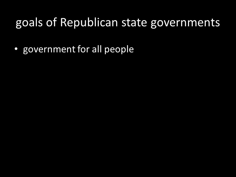 goals of Republican state governments government for all people