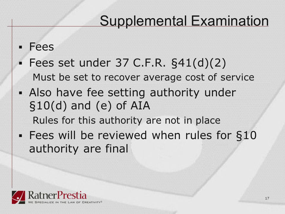 Supplemental Examination  Fees  Fees set under 37 C.F.R.