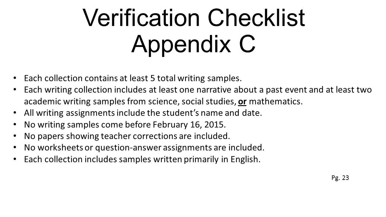 Verification Checklist Appendix C Each collection contains at least 5 total writing samples.