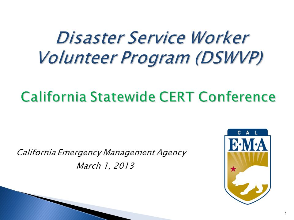 California Emergency Management Agency March 1, 2013 1
