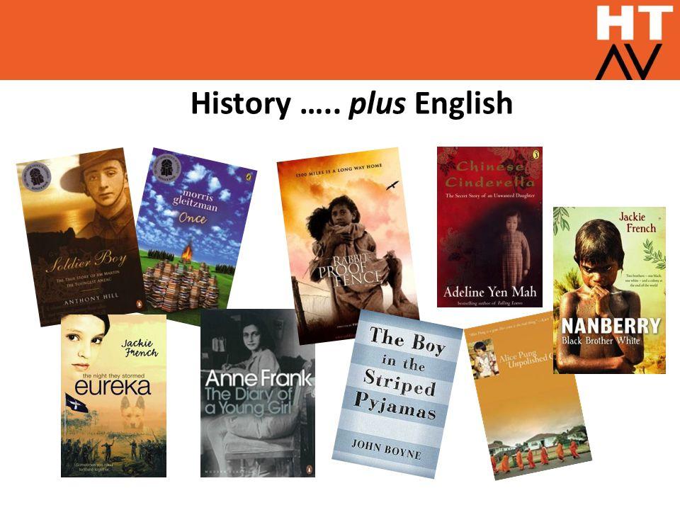 History ….. plus English