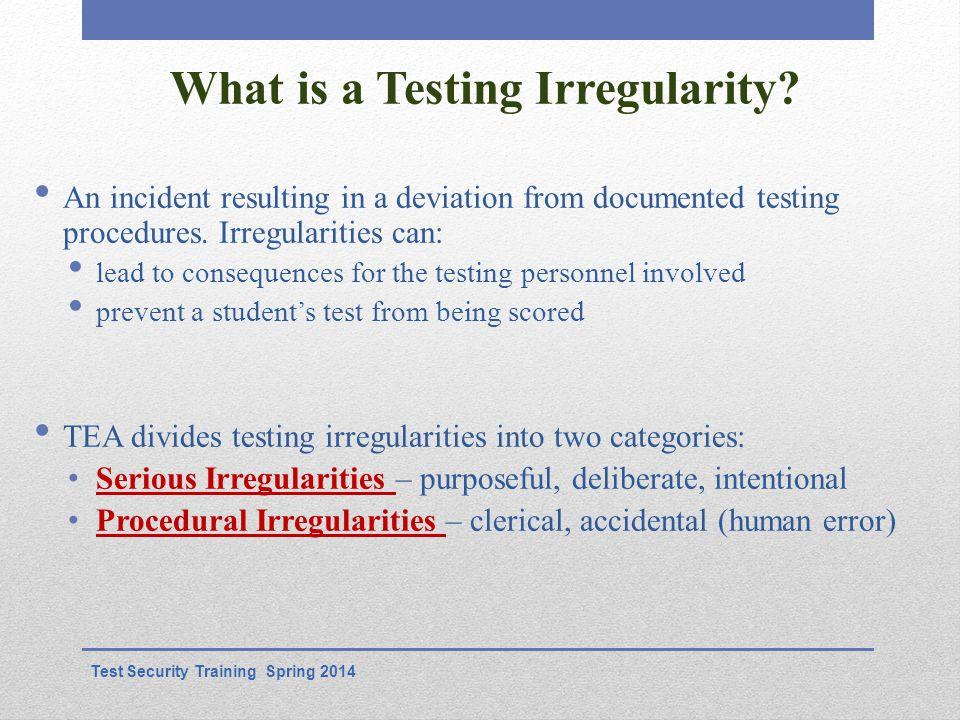 What is a Testing Irregularity.