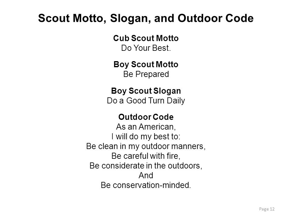 Scout Motto, Slogan, and Outdoor Code Cub Scout Motto Do Your Best.