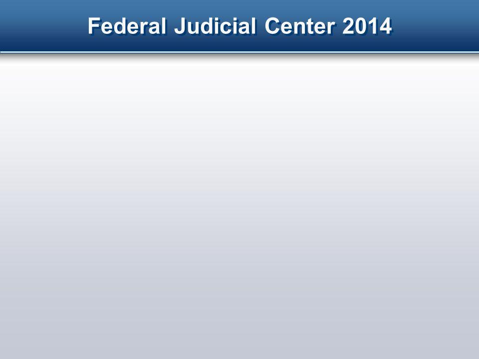Federal Judicial Center 2014