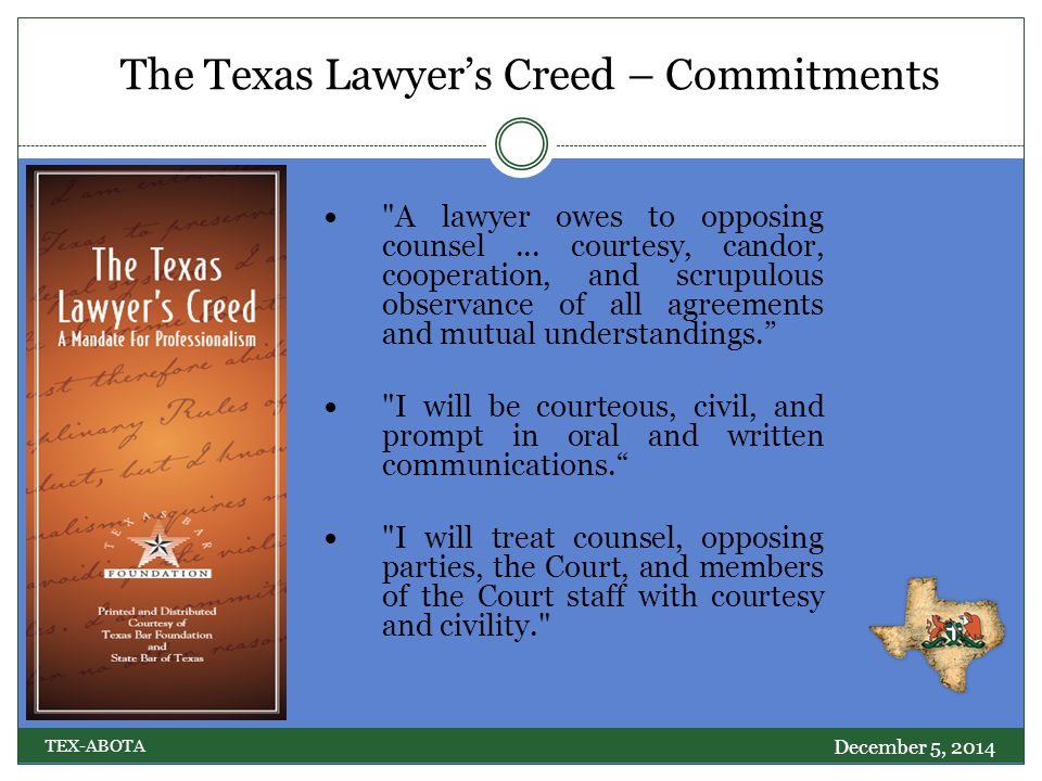 National Movement to Include Civility in the Attorney Oath December 5, 2014 TEX-ABOTA