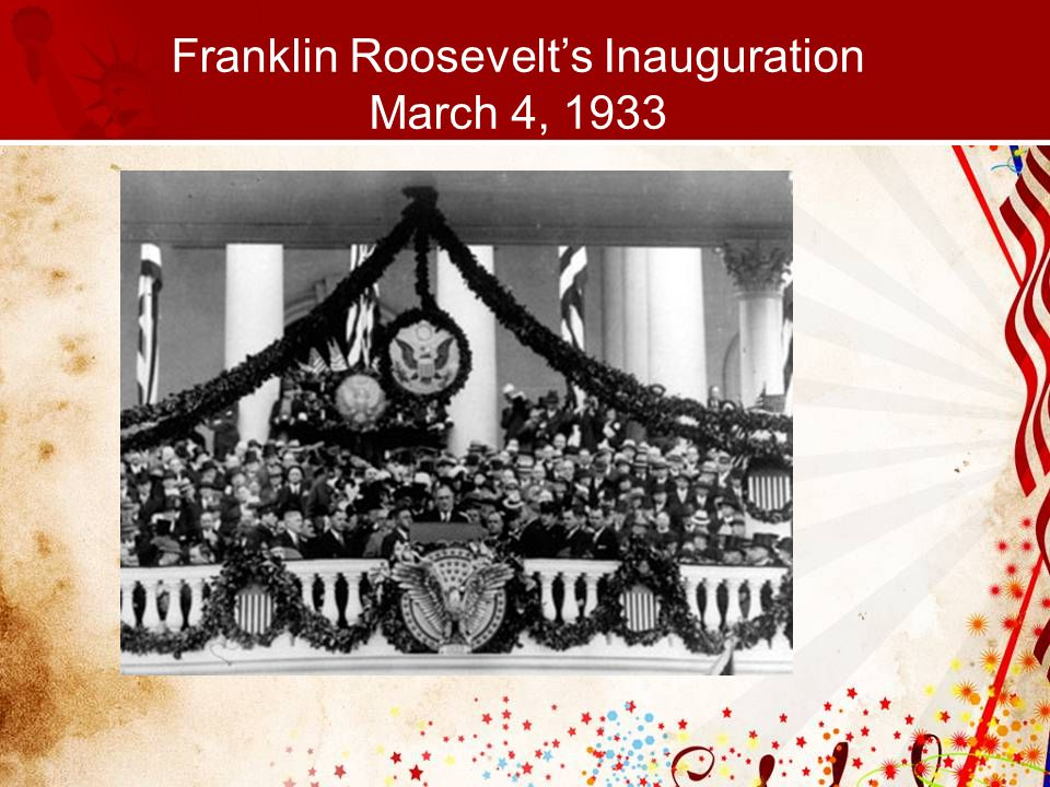 Franklin Roosevelt's Inauguration March 4, 1933