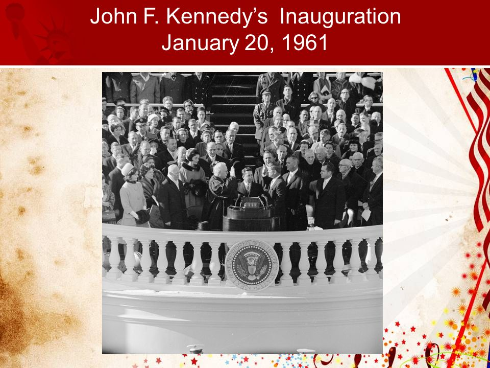 John F. Kennedy's Inauguration January 20, 1961