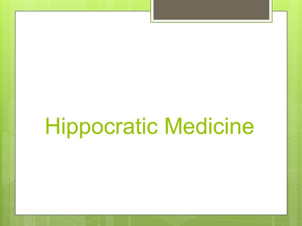 Hippocratic Medicine