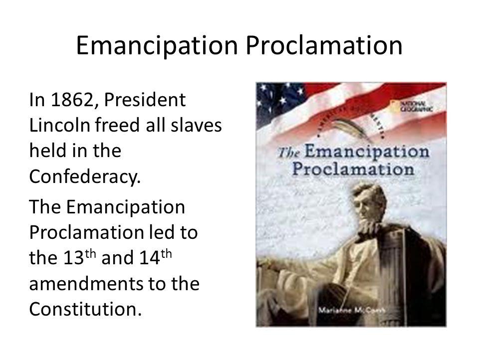 New Amendments 13 th Amendment: abolished slavery 14 th Amendment: Granted citizenship to former slaves 15 th Amendment: Guaranteed African American men the right to vote
