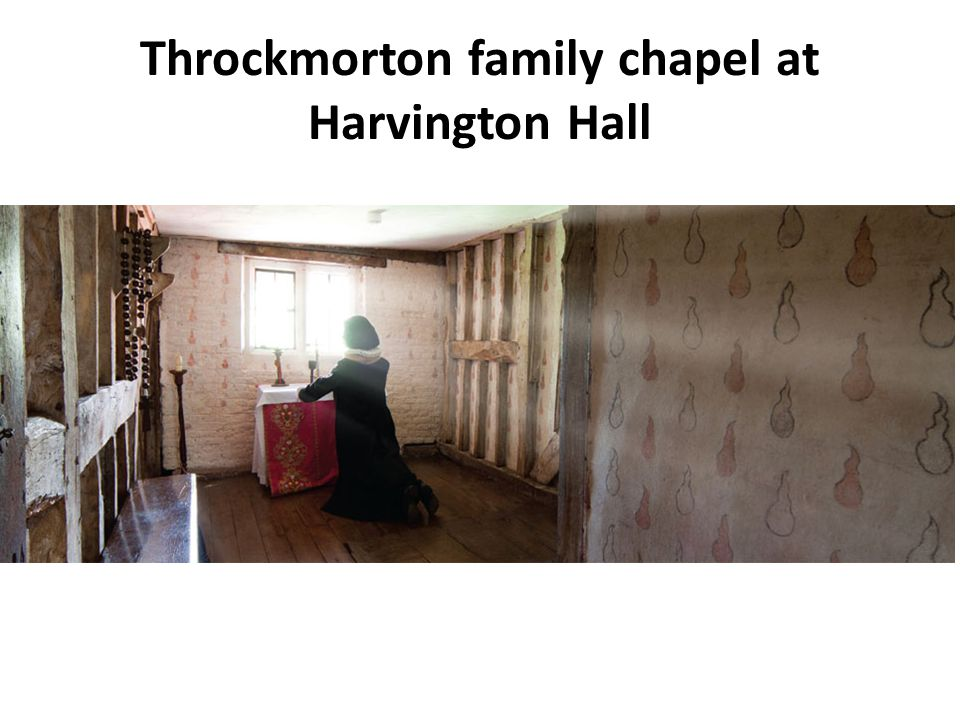 Throckmorton family chapel at Harvington Hall