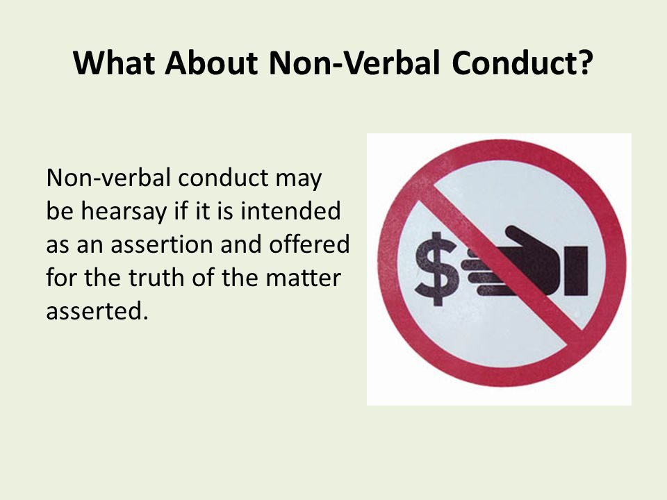 What About Non-Verbal Conduct.