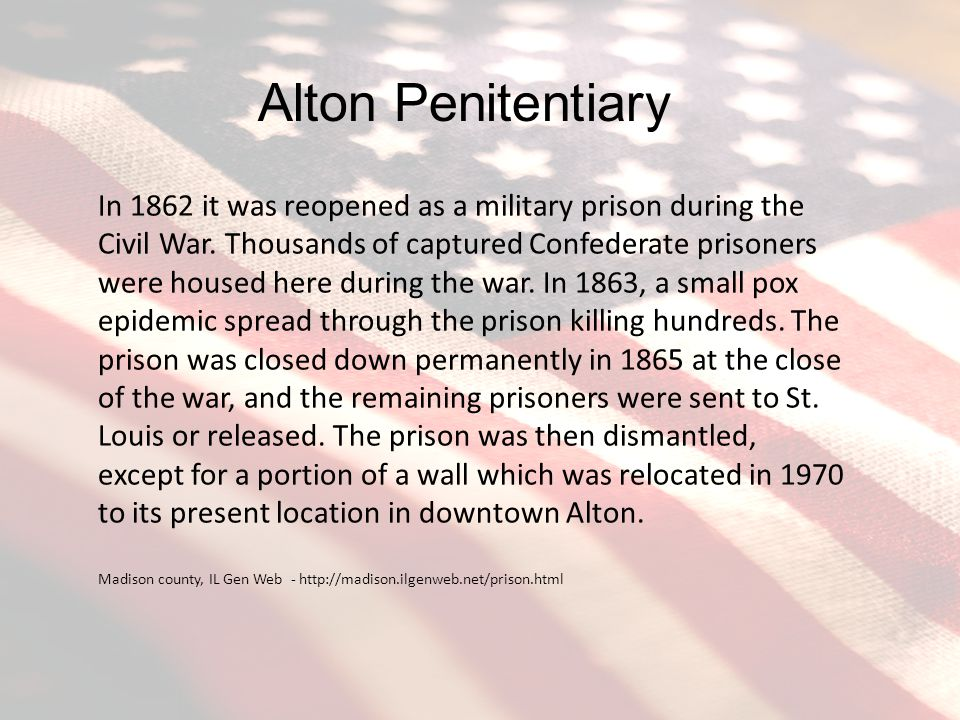 In 1862 it was reopened as a military prison during the Civil War.