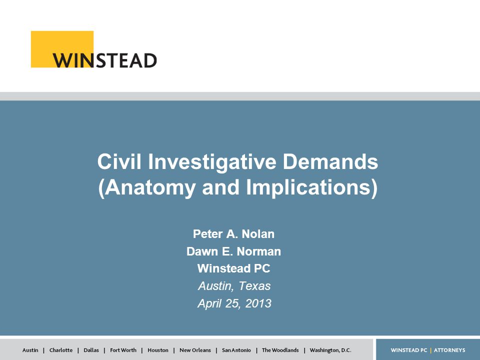 Civil Investigative Demands (Anatomy and Implications) Peter A.