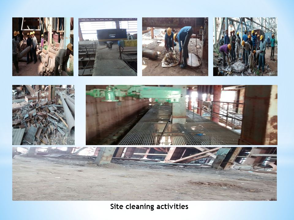 Site cleaning activities