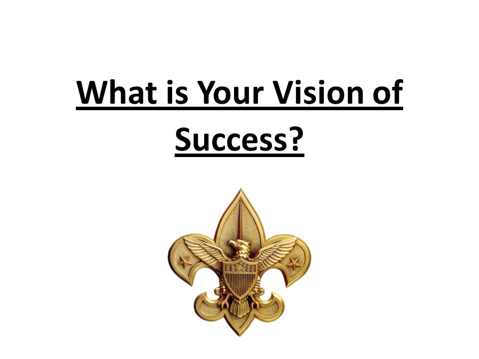 What is Your Vision of Success?