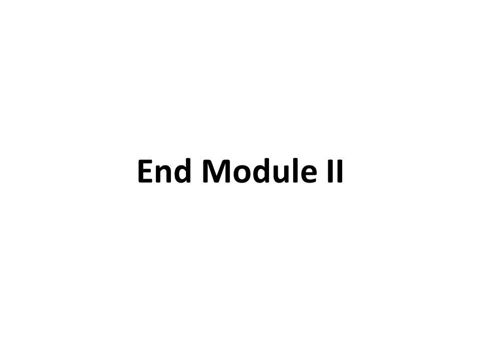 End Module II
