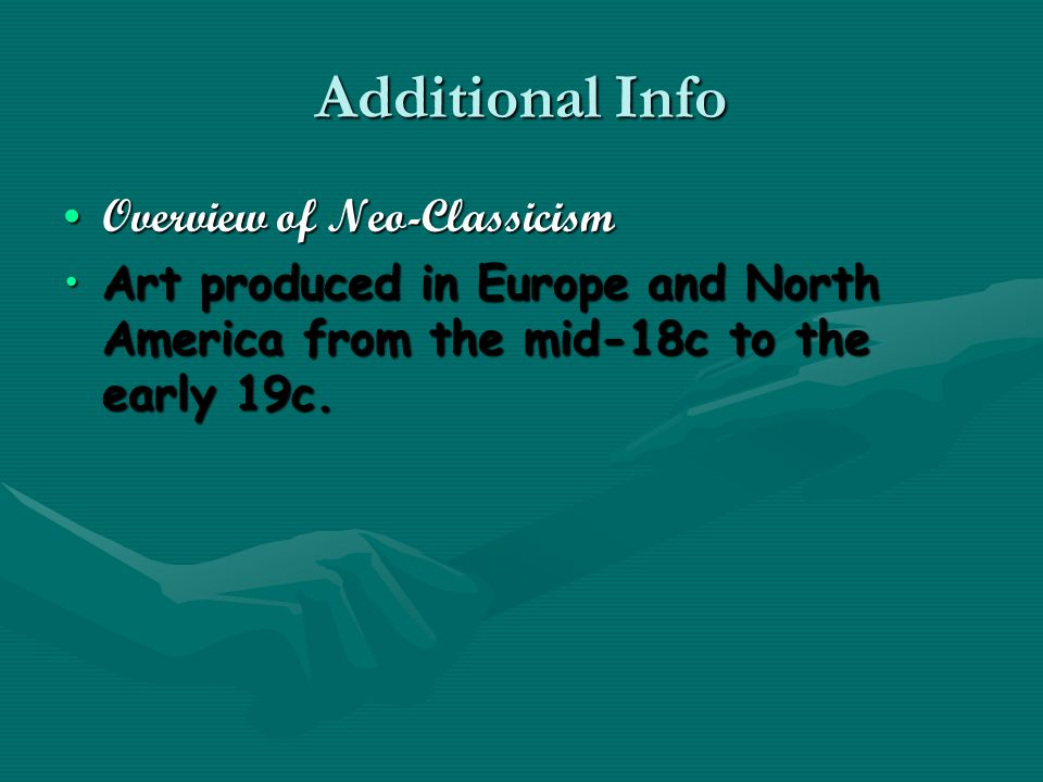 Additional Info Overview of Neo-ClassicismOverview of Neo-Classicism Art produced in Europe and North America from the mid-18c to the early 19c.Art produced in Europe and North America from the mid-18c to the early 19c.
