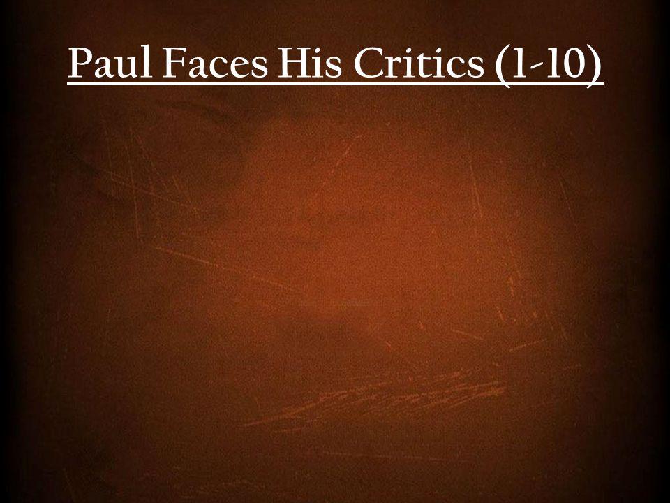 Paul Faces His Critics (1-10)