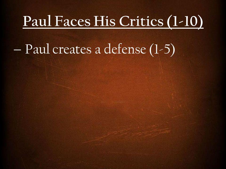  Paul creates a defense (1-5)