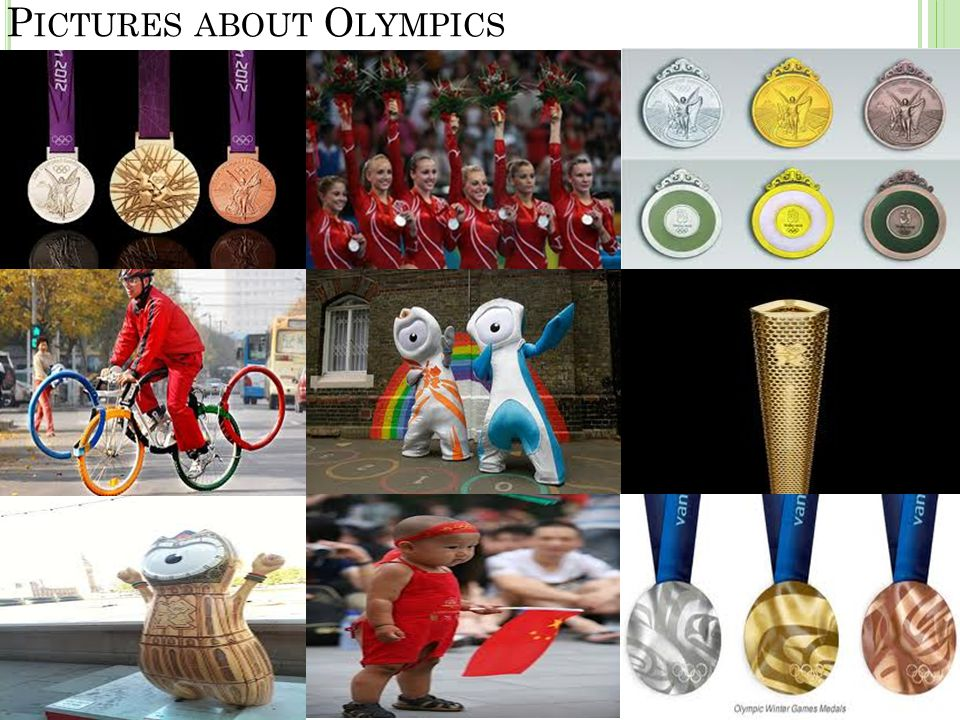 P ICTURES ABOUT O LYMPICS