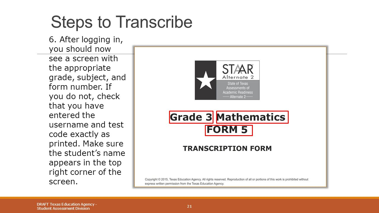 Steps to Transcribe DRAFT Texas Education Agency - Student Assessment Division 21 6.