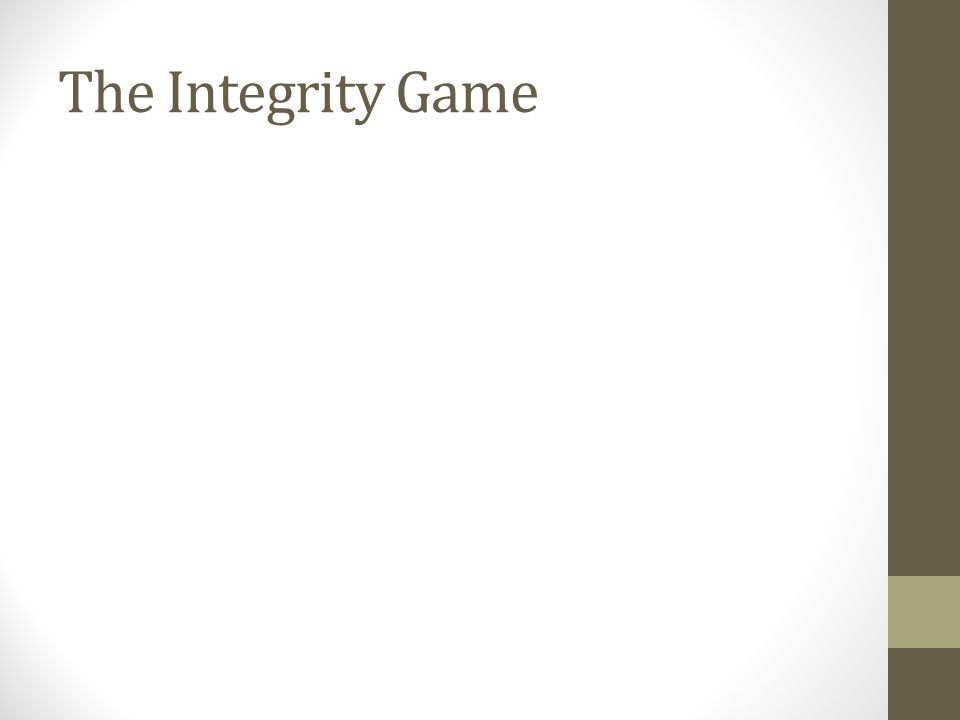 The Integrity Game