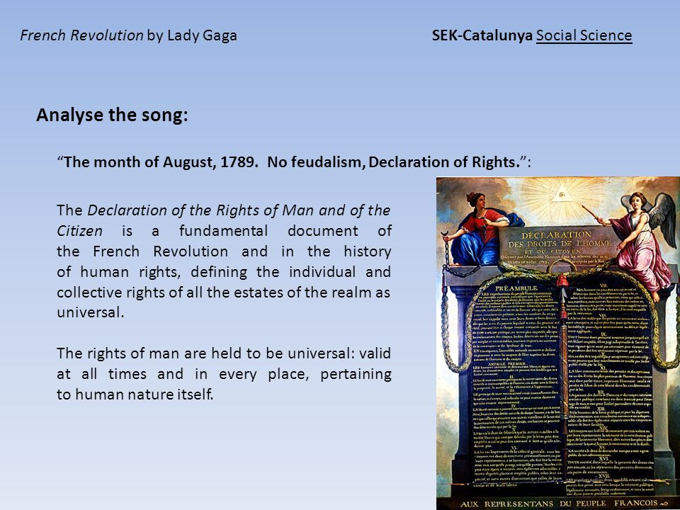 French Revolution by Lady Gaga SEK-Catalunya Social Science Analyse the song: The month of August, 1789.