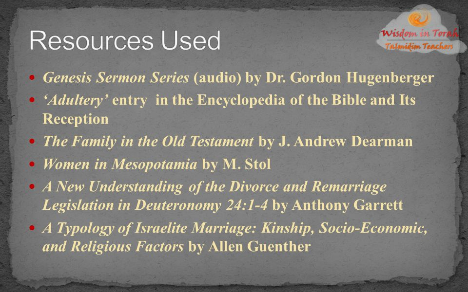 Witnessed adultery = death Court proven adultery = divorce Adulterous wife publically stripped Suspected adultery – Numbers 5:11-31 ANE divine river ordeal Lying about adultery Deut 22:13-21 Attempt to steal dowry