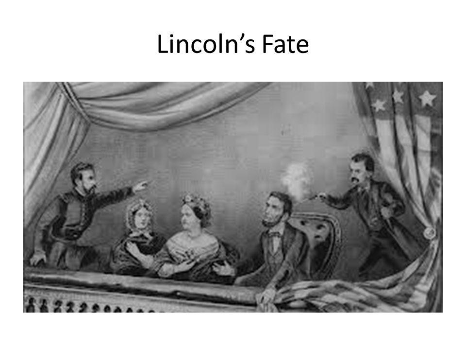 Lincoln's Fate