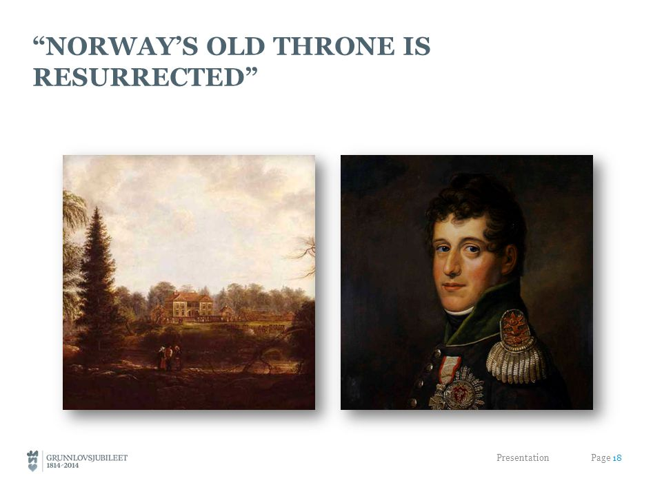 NORWAY'S OLD THRONE IS RESURRECTED Presentation Page 18