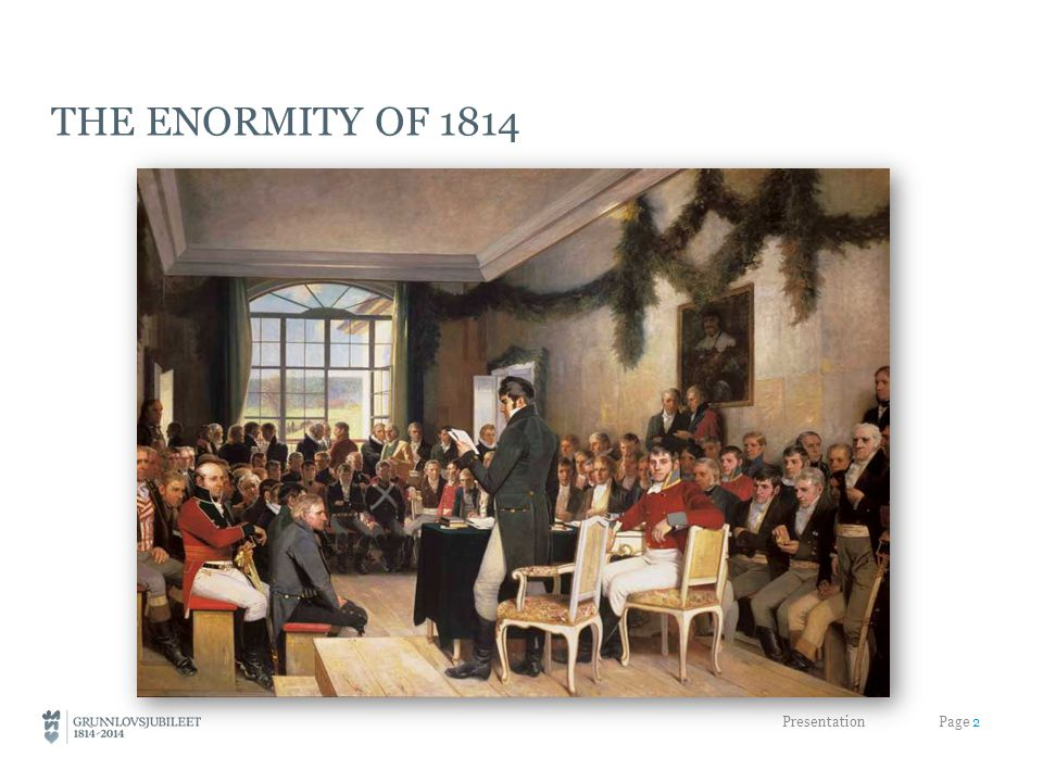 THE ENORMITY OF 1814 Presentation Page 2